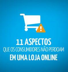 11 aspectos que os consumidores não perdoam em uma Loja Online - http://bighouseweb.com.br/11-aspectos-que-os-consumidores-nao-perdoam-em-uma-loja-online/
