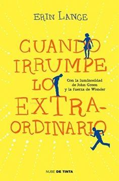 Cuando irrumpe lo extraordinario - Erin Jade Lange https://www.goodreads.com/book/show/25264212-cuando-irrumpe-lo-extraordinario