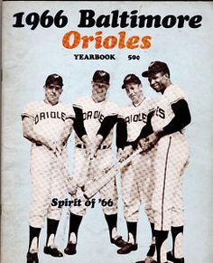 1966 Baltimore Orioles Yearbook (Curt Blefary, Boog Powell, Brooks Robinson and Frank Robinson) Selling Baseball Cards, Baltimore Orioles Baseball, Baltimore Maryland, Baseball Pictures, Baseball Stuff, Mlb Players, Baseball Players, Baseball Uniforms, American League