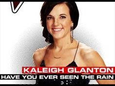 Kaleigh Glanton - Have You Ever Seen The Rain - Studio Version - The Voi...