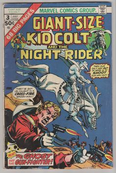 Giant Sized Kid Colt; Vol 1, 3 Bronze Age Comic Book. FN+. Jul 1975. Marvel Comics #giant sized kid colt #kid colt #kid colt outlaw #phantom rider #gil kane