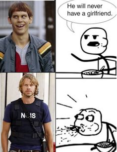 eric olsen, dumb and dumberer, he will never have a girlfriend, ncis la omg!!