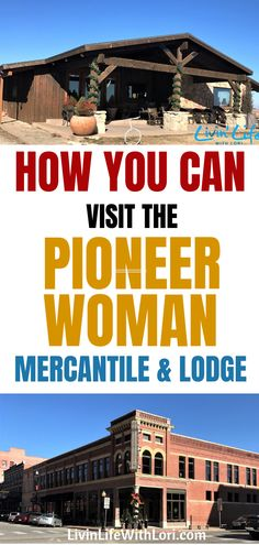 Pioneer Woman Mercantile and Lodge Here's how you can take a FREE tour of The Pioneer Woman's Family Lodge! We loved our visit to the Pioneer Woman's Mercantile and while we were there we received a free ticket to the Pioneer Woman's Lodge for a tour! Pioneer Woman Mercantile Store, Places To Travel, Places To Go, Vacation Places, Travel Stuff, Travel Destinations, Famous Places, Rv Life, Travel Usa
