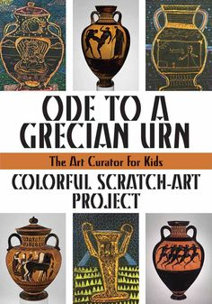 Ode to a Grecian Urn: Colorful Scratch-Art Project -- This Ancient Greek amphora art project post shows how to create a scratch-off surface that reveals a colorful urn, decorated by carving into the surface.