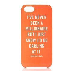 I've never been a millionaire but I just know I'd be darling at it. - Dorothy Parker | Millionaire Quote iPhone 5 Case by Kate Spade New York