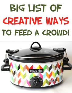 BIG List of Creative Ways to Feed a Crowd on a Budget! ~ from TheFrugalGirls.com ~ SO many tips, recipes and tricks for feeding crowds delicious meals on the cheap!