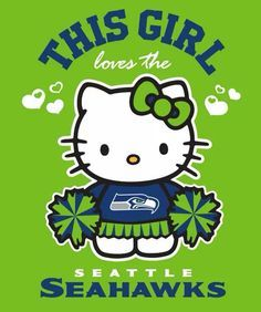 "seahawk hello kitty   Hello Kitty says it for me, ""I heart the Seahawks!"" More"