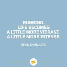 Life becomes a little more vibrant, a little more intense #tribesports #ownyourmarks #running #runners #runningquote #motivation #quote
