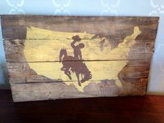 A personal favorite from my Etsy shop https://www.etsy.com/listing/229641893/wyoming-cowboys-style-wood-decor