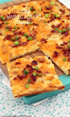 Loaded Mashed Potato Crunch- so just make mashed potatoes and add in all the things u like. Spray a cookie sheet and spread out the mashed potatoes. Top with your fav's and bake at 400. Genius!