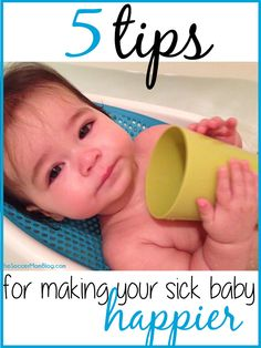 Real-life tips for keeping your sick baby entertained and helping them feel more comfortable