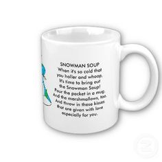 ... tie as a holiday gift for students :-) Snowman Soup Poem Mug mug More