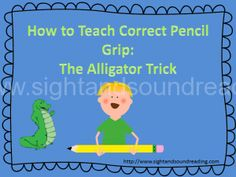 Teaching pencil grip to preschool and kindergarten -the alligator trick.  More resources for #preschool, #kindergarten and #homeschool can be found at http://www.sightandsoundreading.com.