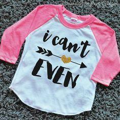 I Can't Even Shirt Girl Raglan Shirt Hipster Baby Clothes Baby Girl Clothes…