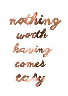 Copper Foil Art nothing worth having comes by PeppaPennyPrints