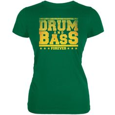 Drum And Bass Forever Kelly Green Juniors Soft T-Shirt