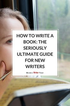 FB How to Write a Book: The Seriously Ultimate Guide for New Writers