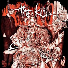 THRASHDEATHGERA: The Kill - Kill Them...All (2015), Grindcore