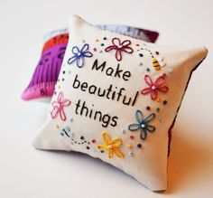 Make Beautiful Things Pincushion Hand Embroidered