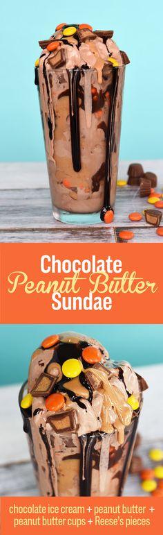 Chocolate Peanut Butter Sundae | These Ice Cream Sundaes Will Change Your Life