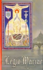 The Official Handbook of the Legion of Mary. Became active member in May of 2015!!