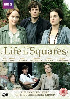 Life in Squares - The group of British writers, artists and intellectuals including Virginia Woolf, her husband Leonard, her sister Vanessa, painter Duncan Grant and others, were decades ahead of their time with their ideas about free love and their notoriously complicated, intertwined relationships form the basis of three-part drama Life In Squares.
