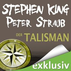 Der Talisman | [Stephen King, Peter Straub]