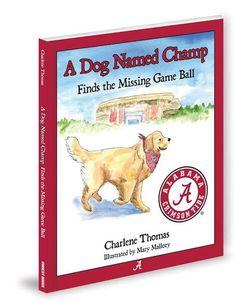 University of Alabama A Dog Named Champ-$14.95