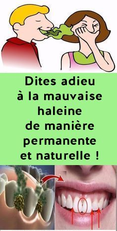 Dites adieu à la mauvaise haleine de manière permanente et naturelle ! Hygiene, Lose Weight, Family Guy, Medical, Health, Crocheting, Acupuncture, White Hair, Face