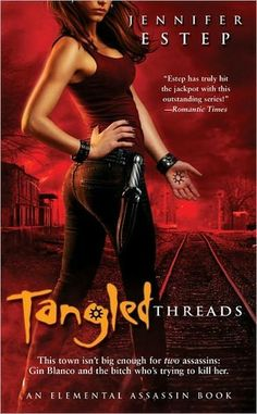 Tangled Threads (Elemental Assassin, #4), Jennifer Estep