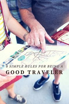 Whether you're flying halfway across the globe or taking a weekend trip, let these rules guide you on how to be the best traveler you can be.l