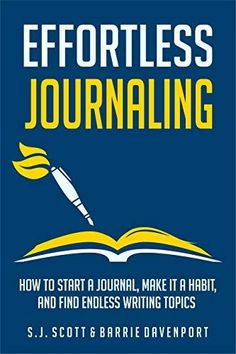 Effortless Journaling How To Start A Journal Make It A Habit And Find Endless Writing Topics Develop Good Habits Writing Topics, Writing Prompts, Bujo, What To Write About, Books For Self Improvement, Journal Prompts, Journal Ideas, Daily Journal, Journal Inspiration
