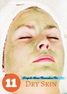 11 Simple Home Remyedies For Treating Dry Skin