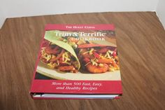 The Holly Clegg Trim and Terrific Cookbook No. 1 : More Than 500 Fast, Easy,...