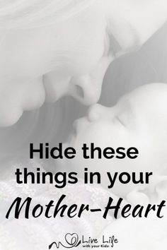 When God gives you glimpses of who your child is to be - hide these things in your mother-heart.