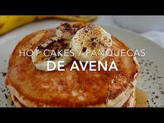 Hot cakes de avena (panquecas saludables & fáciles)