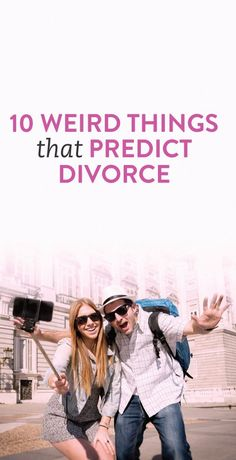 10 strange things that predict divorce
