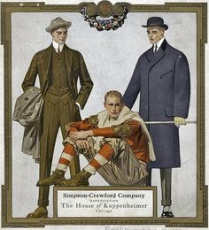 the date at the bottom says either 1912 or 1917 - House of Kuppenheimer fashionable men's clothing. vintage in illustrated advertisement by Joseph Christian Leyendecker