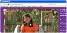 Muzzy: the next generation  British program for children to learn Spanish.