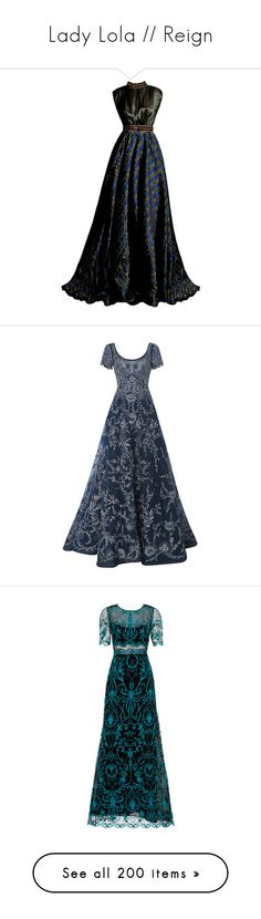 """""""Lady Lola // Reign"""" by ashton-kate on Polyvore featuring Reign, ladyLola, dresses, gowns, vestidos, couture gowns, couture dresses, couture evening gowns, long dress and blue embroidered dress"""