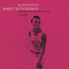 Bobby Hutcherson, Happenings in High-Resolution Audio - ProStudioMasters