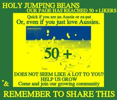 ► 50 +  It may seem little to you,  However, it is   our first milestone onI Support Australian Pages Do You?
