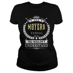 Cool MOYERS MOYERSBIRTHDAY MOYERSYEAR MOYERSHOODIE MOYERSNAME MOYERSHOODIES  TSHIRT FOR YOU T-Shirts