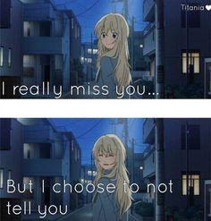 Anime:Shigatsu wa kimi no uso Sad Anime Quotes, Manga Quotes, Sad Quotes, Truth Quotes, I Love Anime, Me Me Me Anime, Normal Quotes, April Quotes, Miyazono Kaori