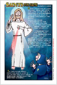 October 5th   St Faustina   Secretary of Divine Mercy (Fun Facts image copyright http://www.catholic.org/saints/saint.php?saint_id=510)
