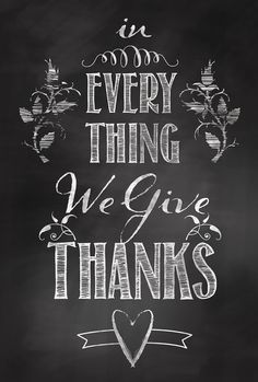 We Give Thanks Quote Chalkboard Art Sign Poster - Digital Print
