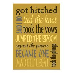 """Post wedding reception invite with fun euphemisms or old sayings about getting married - Got Hitched, Tied the Knot, etc. Your custom text on the other side. If you are already married, eloped or had a destination wedding or a courthouse ceremony and are throwing a casual marriage celebration party later, customize this fun invitation for your event. Please contact me at the """"created by"""" link below if you would like assistance with customization."""
