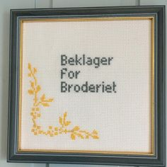 """Janne Kristine Tørresdal on Instagram: """"#geriljabroderi"""" Homemade Gifts, Letter Board, Cross Stitch Patterns, The Creator, Diy And Crafts, Embroidery, Humor, Crossstitch, Sewing"""