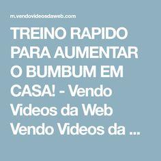 TREINO RAPIDO PARA AUMENTAR O BUMBUM EM CASA! - Vendo Videos da Web Vendo Videos da Web