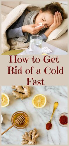 how-to-get-rid-of-a-cold-fast-1